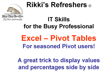 Values and Percentages in the same Excel Pivlt Table Report